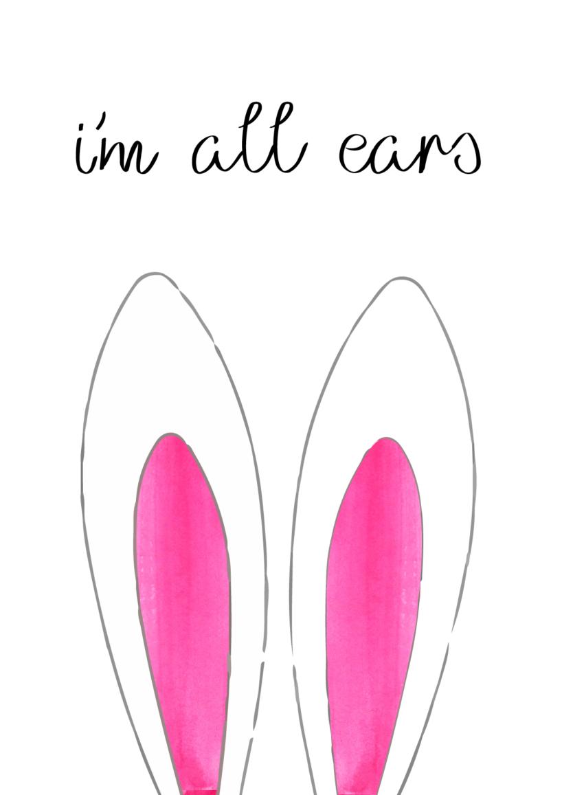 gratis plakat, free poster, kanin ører plakat, påske plakat, påske klip, påske pynt til børn, børne påske pynt, børne plakat, plakatter til børneværelset, Im all ears, lyserød kanin, lyserød kaninører